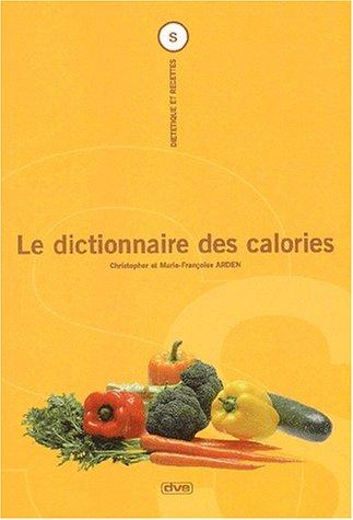 Le dictionnaire des calories