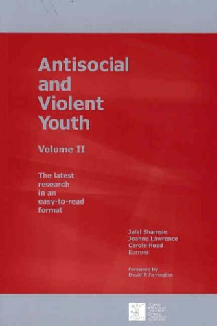 Antisocial and Violent Youth: Volume II: 2