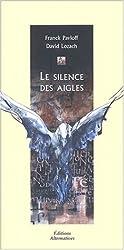Le silence des aigles