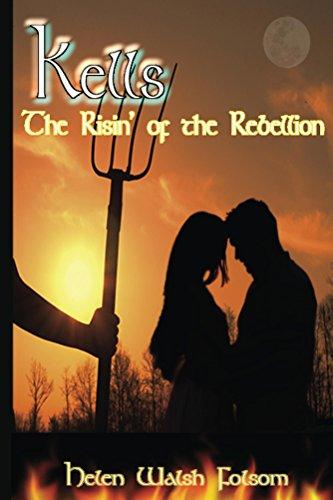Kells: The Risin' of the Rebellion (Fitzmichael Family) (English Edition)