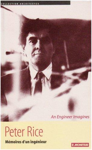 Peter Rice, ménoires d'un ingénieur