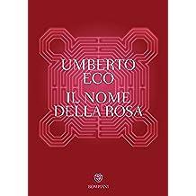 Il nome della rosa (Narratori italiani)