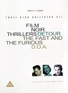 Film Noir Thrillers: Detour/Fast And The Furious/D.O.A. (Box Set) [DVD]