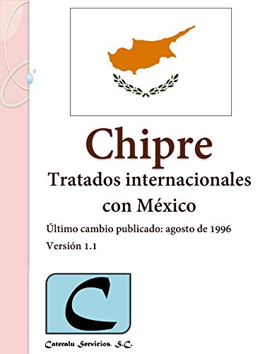 Chipre - Tratados Internacionales con México por Cateralu Servicios SC