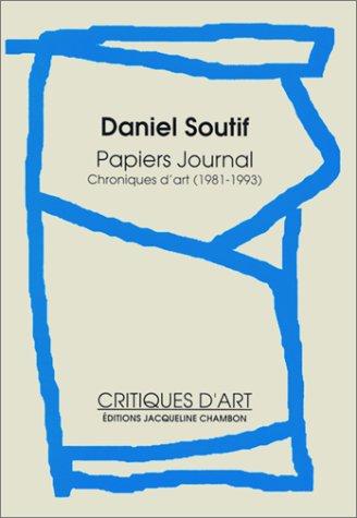 Papiers journal :  Chroniques d'art (1981-1993)