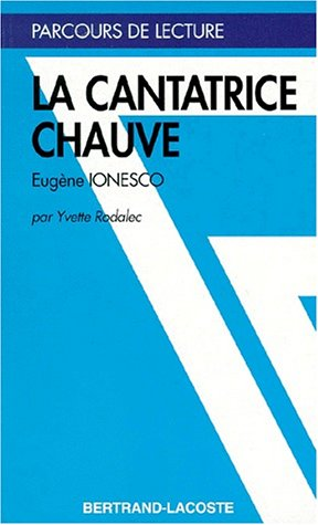 LA CANTATRICE CHAUVE-PARCOURS DE LECTURE