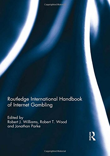 Routledge International Handbook of Internet Gambling