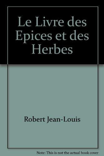 Le Livre des Epices et des Herbes
