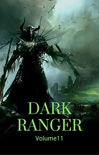 Dark Ranger Volume11