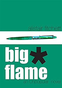 Big Flame by [Fitchett, Alistair]