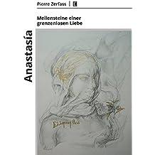 Anastasía – Meilensteine einer grenzenlosen Liebe (Literareon)