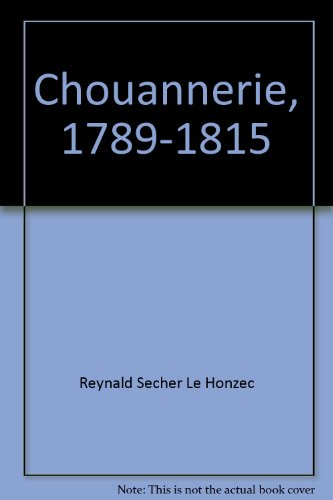 Chouannerie, 1789-1815