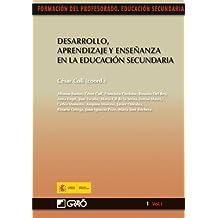 Desarrollo, aprendizaje y enseñanza en la educación secundaria: 011 (Formacion Profesorado-E.Secun.) - 9788499800165