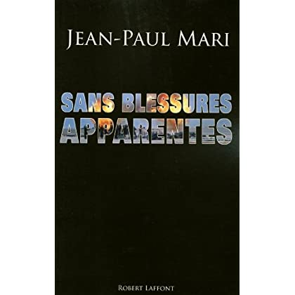 Sans blessures apparentes (Hors collection)
