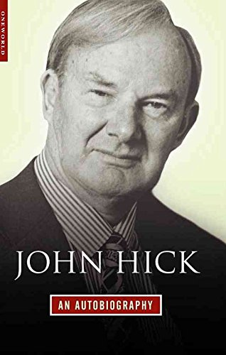 [John Hick: An Autobiography] (By: John Hick) [published: October, 2005]