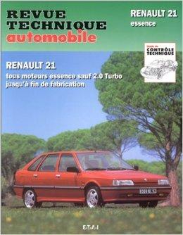 Revue Technique Automobile, numéro 710.3 : Renault 21 et névada, Tous moteurs essence sauf 2.0 Turbo de Etai ( 1 février 1996 )