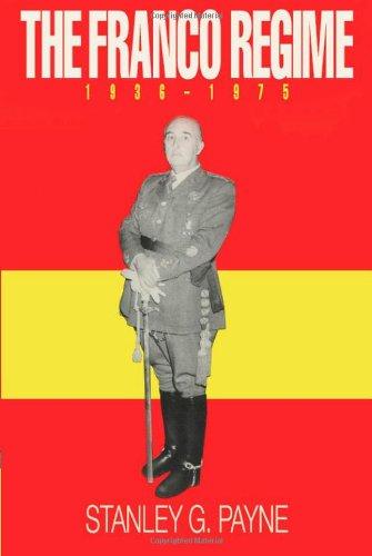 FRANCO REGIME 1936-1975 (Franco Stanley Payne)