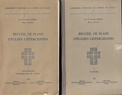 Recueil de plans d'églises cisterciennes (Commission d'histoire de l'Ordre de Citeaux) par Anselme Dimier