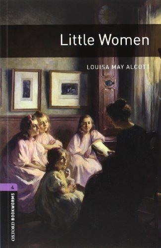 Oxford Bookworms Library: Oxford Bookworms. Stage 4: Little Women CD Pack Edition 08: 1400 Headwords