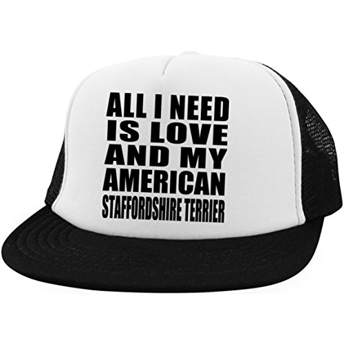 Imagen de designsify all i need is love and my american staffordshire  terrier trucker hat visera ... 7f145433ee5