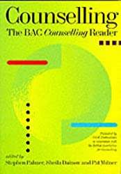 Counselling: The BAG Counselling Reader, V. 1: The BACP Counselling Reader