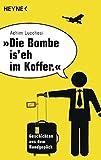 Achim Lucchesi: Die Bombe is' eh im Koffer