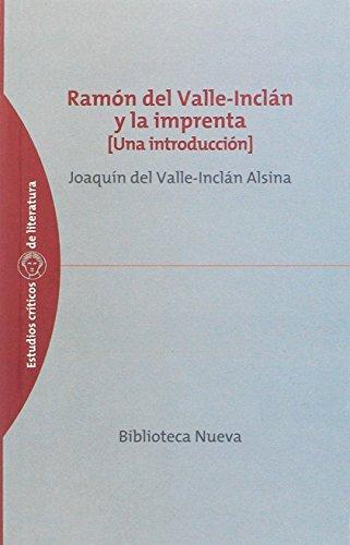 Ramón del Valle-Inclán y la imprenta : (una introducción) Cover Image