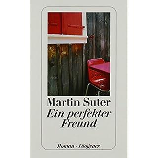 Ein perfekter Freund von Martin Suter (31. Oktober 2003) Taschenbuch