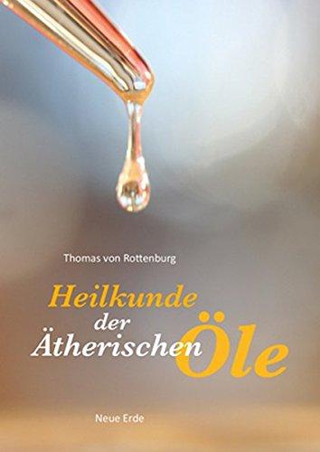 Heilkunde der ätherischen Öle -