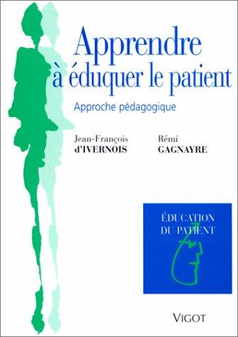 Apprendre à éduquer le patient. Approche pédagogique