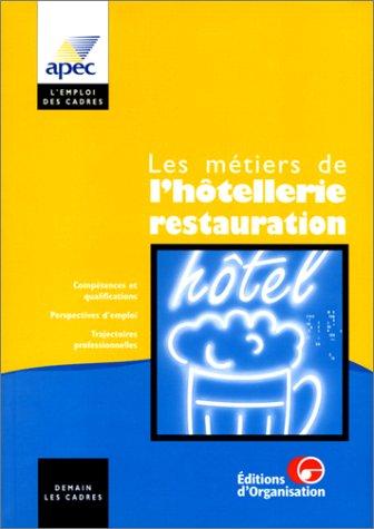 Les métiers de l'hôtellerie-restauration