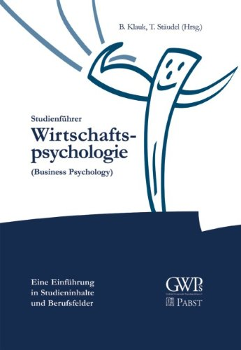 Studienführer Wirtschaftspsychologie: (Business Psychology)