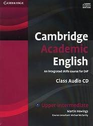 Cambridge Academic English B2 Upper Intermediate Class Audio CD: An Integrated Skills Course for EAP
