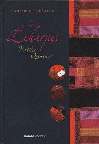 Cahier du créateur : Les écharpes