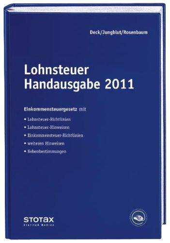 Lohnsteuer Handausgabe 2011: EStG mit DV, LSt-Richtlinien und - Hinweise, ESt-Richtlinie und - Hinweise (Auszug), Nebenbestimmungen