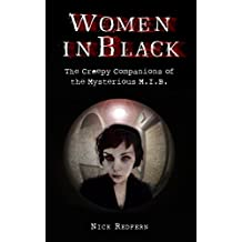 Woman In Black: The Creepy Companions of the Mysterious M.I.B. (English Edition)