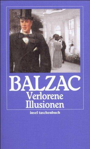 Die menschliche Komödie. Die großen Romane und Erzählungen: Verlorene Illusionen. Roman (insel taschenbuch)