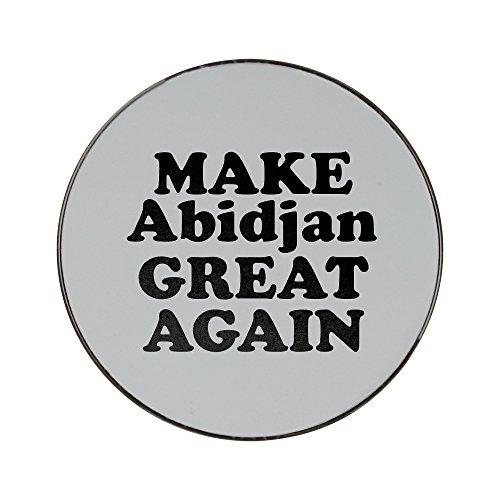 Metal round fridge magnet with MAKE Abidjan GREAT AGAIN