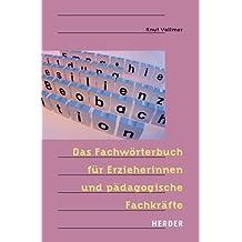 Das Fachwörterbuch für ErzieherInnen und pädagogische Fachkräfte