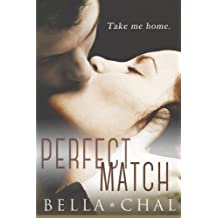 The Perfect Match: A New Adult Erotic Romance (Inseparable) (Volume 2) by Bella Chal (2014-08-24)