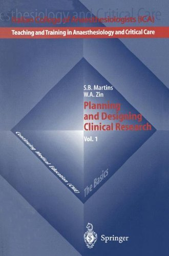 Planning And Designing Clinical Research (teaching And Training In Anaesthesiology And Critical Care Book 1) por W.a. Zin
