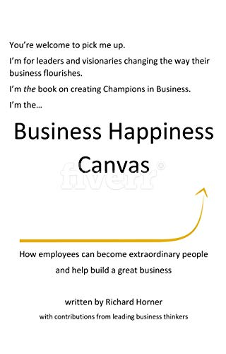 The Business Happiness Canvas: How employees can become