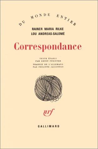 Correspondance par Rainer Maria Rilke, Lou Andreas-Salomé