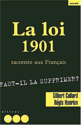 La Loi de 1901 racontée aux Français