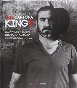 ERIC CANTONA KING 7 de ERIC CANTONA ,RICHARD AUJARD (Photographies),MICKEY ROURKE (Prface) ( 23 octobre 2014 )