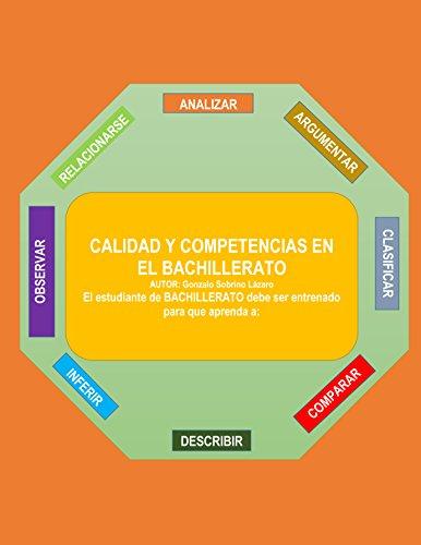 Calidad y Competencias en el Bachillerato por José Gonzalo Jesús Sobrino Lázaro