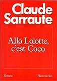"""Afficher """"Allô, Lolotte, c'est Coco"""""""
