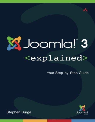 Joomla!?de?ed??ede??d???de?ed???de??d??? 3 Explained: Your Step-by-Step Guide (2nd Edition) (Joomla! Press) by Stephen Burge (2014-08-07)