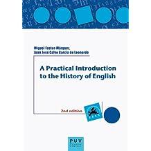 A Practical Introduction to the History of English, 2a ed. (Educació. Laboratori de Materials)