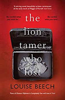 The Lion Tamer Who Lost by [Beech, Louise]